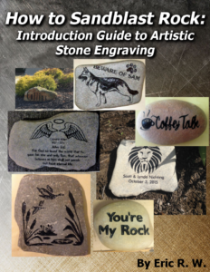 Download my new ebook to learn how to sandblast rocks & access the course here.