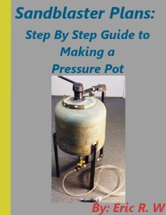 Cover for sandblaster plans guide.