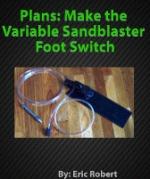 foot pedal sandblaster plans